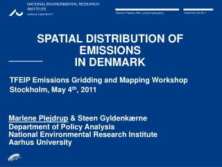 SPATIAL DISTRIBUTION OF EMISSIONS IN DENMARK