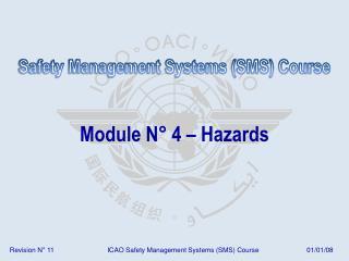 Module N° 4 – Hazards