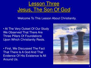 Lesson Three  Jesus, The Son Of God
