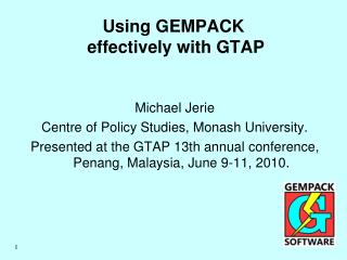 Using GEMPACK  effectively with GTAP