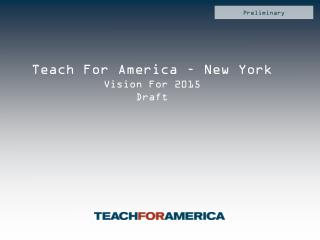 Teach For America – New York Vision For 2015 Draft