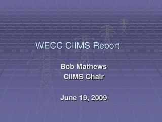 WECC CIIMS Report
