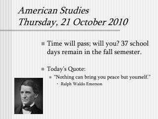 American Studies Thursday, 21 October 2010