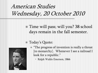 American Studies Wednesday, 20 October 2010