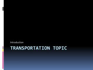 Transportation topic