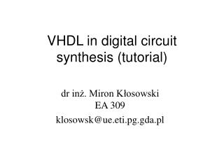 VHDL in digital circuit synthesis (tutorial)