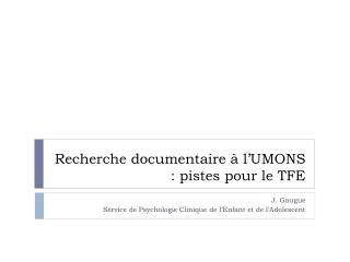 Recherche documentaire à l'UMONS : pistes pour le TFE