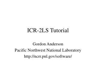 ICR-2LS Tutorial