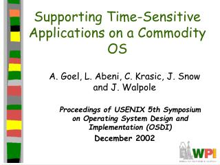 Supporting Time-Sensitive Applications on a Commodity OS