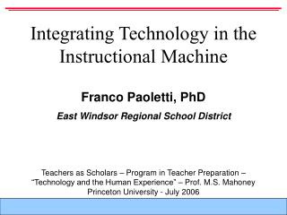 Integrating Technology in the Instructional Machine