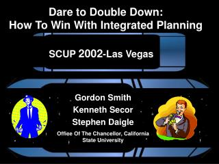 Dare to Double Down:  How To Win With Integrated Planning