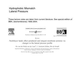 Hydrophobic Mismatch Lateral Pressure