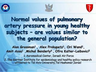 Alon  Grossman 1  , Alex Prokupetz 1 ,  Ori  Wand 1 ,