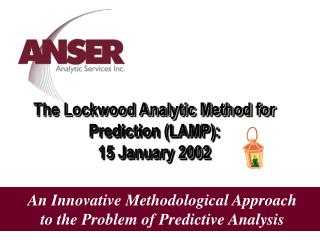 The Lockwood Analytic Method for Prediction LAMP: 15 January 2002