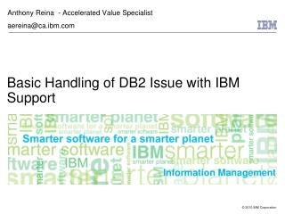 Basic Handling of DB2 Issue with IBM Support