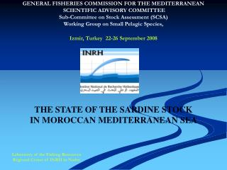 THE STATE OF THE SARDINE STOCK IN MOROCCAN MEDITERRANEAN SEA