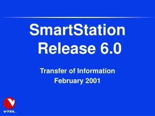 SmartStation  Release 6.0