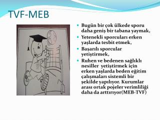 TVF-MEB