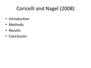 Coricelli and Nagel (2008)