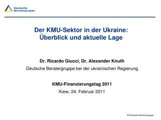 Der KMU-Sektor in der Ukraine: �berblick und aktuelle Lage