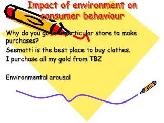 Impact of environment on consumer behaviour