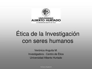 Ética de la Investigación  con seres humanos
