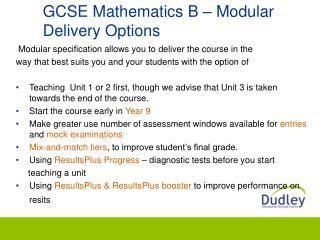 GCSE Mathematics B   Modular  Delivery Options
