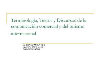 Terminología, Textos y Discursos de la comunicación comercial y del turismo internacional