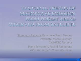 TEMPORAL TRENDS OF MICROWAVE EMISSION FROM FOREST AREAS  OBSERVED FROM SATELLITE