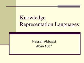 Knowledge Representation Languages