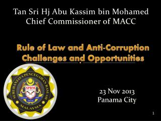 Rule of Law and Anti-Corruption Challenges and Opportunities