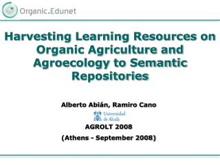Harvesting Learning Resources on Organic Agriculture and Agroecology to Semantic Repositories