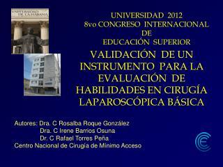 Autores: Dra. C Rosalba Roque González                Dra. C Irene Barrios Osuna