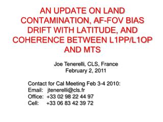 Joe  Tenerelli , CLS, France February  2, 2011 Contact for Cal Meeting  Feb  3-4 2010: