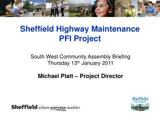 Sheffield Highway Maintenance PFI Project