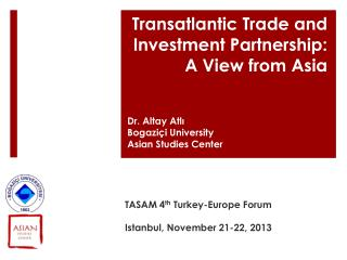 Transatlantic Trade and Investment Partnership: A View from Asia