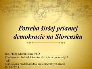 Potreba širšej priamej demokracie na Slovensku