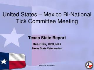 United States – Mexico Bi-National Tick Committee Meeting