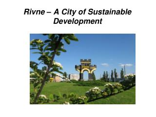 Rivne  –  A City of Sustainable Development