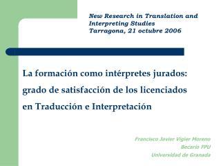 Francisco Javier Vigier Moreno Becario FPU Universidad de Granada