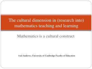 Mathematics is a cultural construct