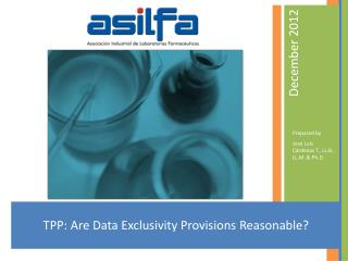 TPP: Are Data Exclusivity Provisions Reasonable?