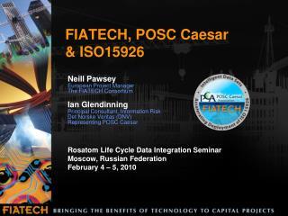 FIATECH, POSC Caesar  & ISO15926