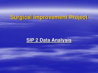Surgical Improvement Project