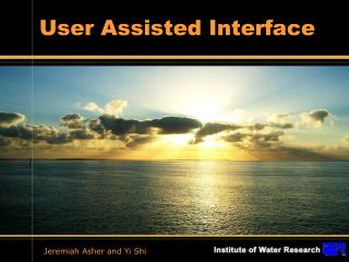 User Assisted Interface