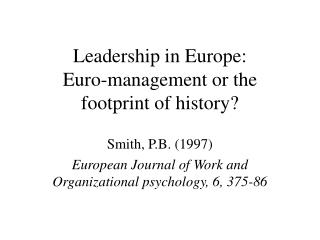 Leadership in Europe: Euro-management or the footprint of history?