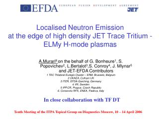 Localised Neutron Emission at the edge of high density JET Trace Tritium - ELMy H-mode plasmas
