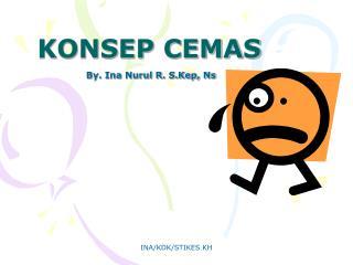 KONSEP CEMAS