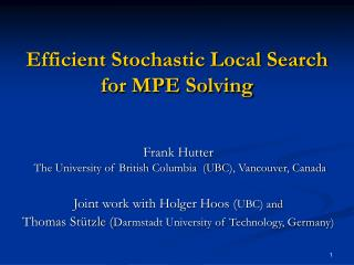 Efficient Stochastic Local Search  for MPE Solving