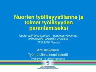 Nuorten työllisyystilanne ja toimet työllisyyden parantamiseksi